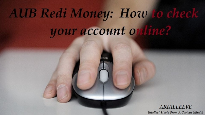 AUB Redi Money:  How to check your account online?
